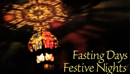 Fasting Days, Festive Nights