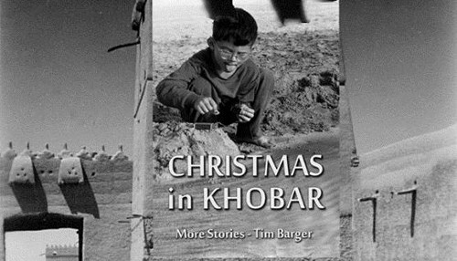 Tim Barger's New Collection of Stories: Christmas in Khobar
