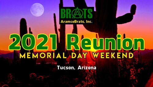 On Memorial Day Weekend, 2021 ABI Welcomes all Aramco Brats to Tucson, Arizona!